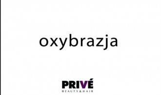 Oxybrazja PRIVE Beauty & Hair