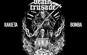 """Death Crusade - """"Rakieta /// Bomba"""""""