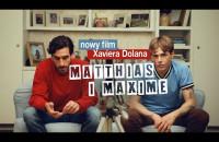 Matthias i Maxime - zwiastun