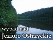 Jezioro Ostrzyckie; wycieczka po Kaszubach