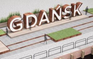 Nowa przestrzeń wokół napisu Gdańsk na Ołowiance