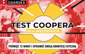 VI Gdański Test Coopera. Sprawdź sprawność fizyczną w ciągu 12 minut