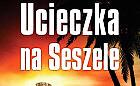"""""""Ucieczka na Seszele"""": o nowej powieści nieznanego autora"""