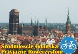 Śródmieście Gdańska przyjazne rowerzystom