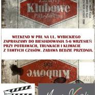 Weekend w PRL na Wybickiego