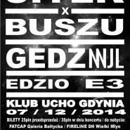 Sitek & Buszu, Gedz Odme / Skubi, Edzio, E3