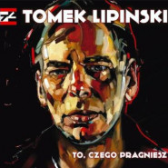 Stoczniuj, Leżakuj, Dokuj: Tomek Lipiński