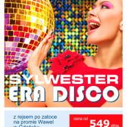 Era Disco - Sylwester na promie Wawel w Gdańsku