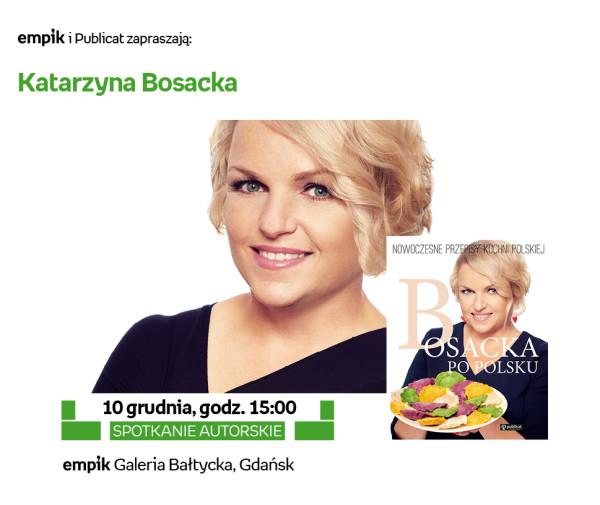 Katarzyna Bosacka Spotkanie Empik Gdańsk Sprawdź