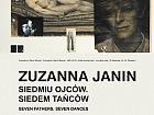 Zuzanna Janin - Siedmiu Ojców. Siedem Tańców