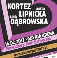 Koncert Walentynkowy: Kortez, Anita Lipnicka, Ania Dąbrowska