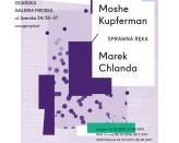 Sprawna ręka. Moshe Kupferman / Marek Chlanda