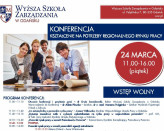 Konferencja - Kształcenie na potrzeby regionalnego rynku pracy oraz Akademickie Targi Pracy