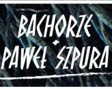 Bachorze & Paweł Szpura