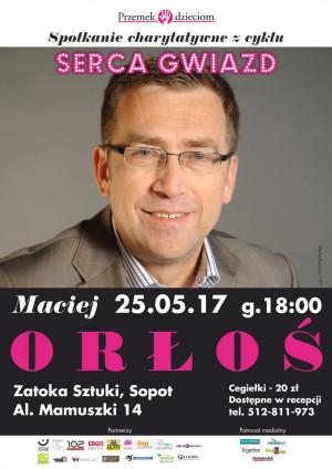 Serca Gwiazd: Maciej Orłoś