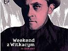 Weekend z Witkacym