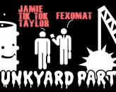 Junkyard Party: Tik Tok & Fexomat
