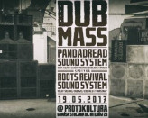 Dub Mass XXIX Pandadread meets Roots Revival