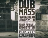 Dub Mass XXIX Pandadread meets Roots Revival