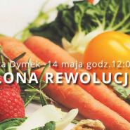 Zielona rewolucja Marty Dymek