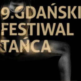 9. Gdański Festiwal Tańca