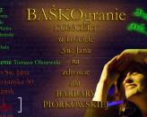 Baśkogranie - koncert dla Barbary Piórkowskiej