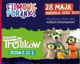 Filmowe Poranki - Rodzina Treflików sezon 2 cz. 2 - seans z atrakcjami