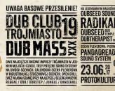 Dub Mass vs Dub Club Trójmiasto