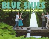 Blue Skies - potańcówka w Parku Oliwskim