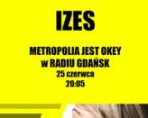 Metropolia Jest Okey w Radiu Gdańsk / Izes