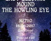 Lady Electric / Mound / The Howling Eye