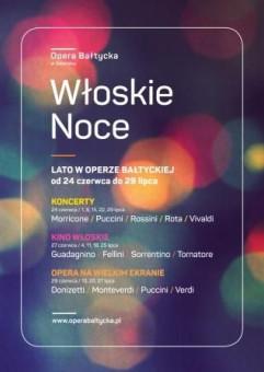 Włoska Noc: Viva Italia! Słynne chóry oper włoskich