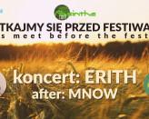 Przed festiwalem: koncert Erith | after: Mnow