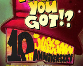 What You Got 10th Anniversary