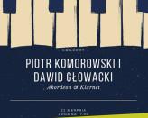 Koncert w Sopotece: Piotr Komorowski i Dawid Głowacki