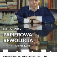 Papierowa rewolucja - spacer kuratorski