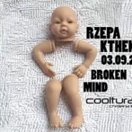 Broken MinD KtheK & RzepA  Cooltura