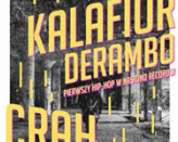 Kalafior Derambo, Crah