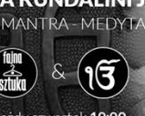 Kryia Mantra Medytacja - Kundalini Yoga@Fajna Sztuka