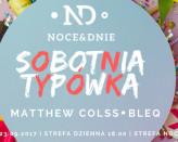 SOBOTNIA TYPÓWKA- DJ Matthew ColssiDJ BLEQ