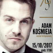 Adam Kośmieja - recital fortepianowy