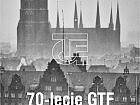 Wystawa jubileuszowa 70-lecie GTF