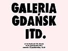 Otwarcie Galerii Gdańsk itd.