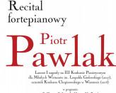 Recital fortepianowy Piotra Pawlaka