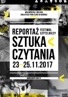 Festiwal Sztuka Czytania 2017: Reportaż