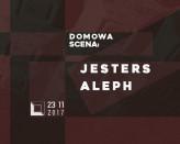 DOMowa Scena: Jesters + Aleph