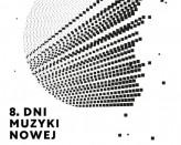 8. Dni Muzyki Nowej