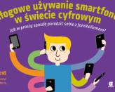 Nałogowe używanie smartfonów w świecie cyfrowym