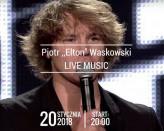 Piotr Elton Waskowski - muzyka na żywo