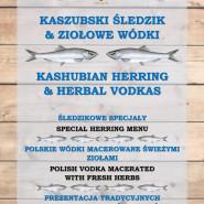 Kaszubski Śledź i polskie wódki macerowane świeżymi ziołami
